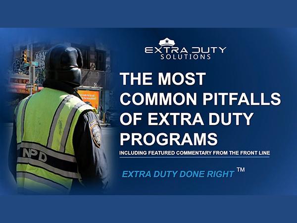 Webinar: The Most Common Pitfalls Of Extra Duty Programs