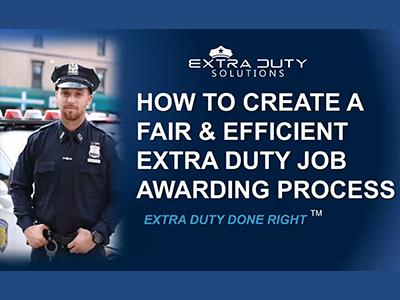 Webinar: How To Create A Fair & Efficient Extra Duty Job Awarding Process